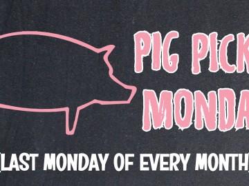 Pig Pickin' Monday